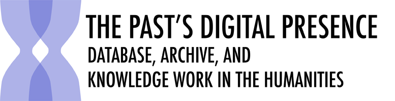 The Past's Digital Presence, February 19-20, 2010