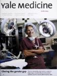 Yale Medicine : Alumni Bulletin of the School of Medicine, Autumn 2003- Summer 2004