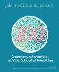 Yale Medicine Magazine, Spring 2018 by Yale University. School of Medicine