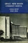 Grace-New Haven Community Hospital Annual Report 1949 - 1950