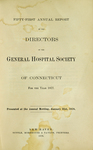 Fifty-First Annual Report of the Directors of the General Hospital Society of Connecticut