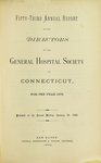 Fifty-Third Annual Report of the Directors of the General Hospital Society of Connecticut