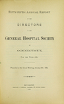 Fifty-Fifth Annual Report of the Directors of the General Hospital Society of Connecticut