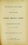 Fifty-Seventh Annual Report of the Directors of the General Hospital Society of Connecticut by General Hospital Society of Connecticut
