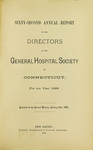 Sixty-Second Annual Report of the Directors of the General Hospital Society of Connecticut