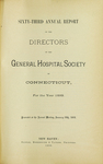 Sixty-Third Annual Report of the Directors of the General Hospital Society of Connecticut