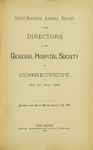 Sixty-Seventh Annual Report of the Directors of the General Hospital Society of Connecticut