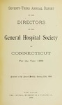 Seventy-Third Annual Report of the Directors of the General Hospital Society of Connecticut