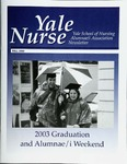 Yale Nurse: Yale University School of Nursing Alumnae/i Association Newsletter, Fall 2003 by Yale University School of Nursing