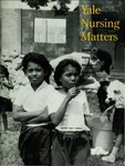 Yale Nursing Matters Fall 1999 Issue 1 Volume 1 by Yale University School of Nursing