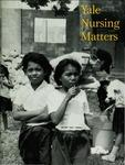 Yale Nursing Matters Fall 1999 Issue 1 Volume 1