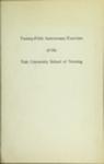 Twenty-fifth Anniversary Exercises: 5 February 1949 by Yale School of Nursing