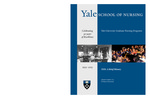 Yale School of Nursing : celebrating 90 years of excellence ; YSN: a brief history by Helen Varney Burst CNM, MSN, DHL (Hon.), FACNM