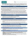 Community-Clinical Integration in the Connecticut Medicaid Context by Sabrina Siddiqui, Kei Shao Tikkanen, Parmida Zarei, William Maher, Karen Siegel, and Debbie Humphries